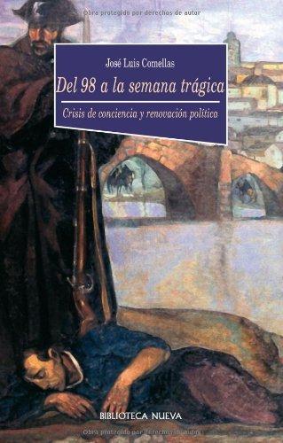 Del 98 a la Semana Trágica (HISTORIA nº 38) por José Luis Comellas García-Llera