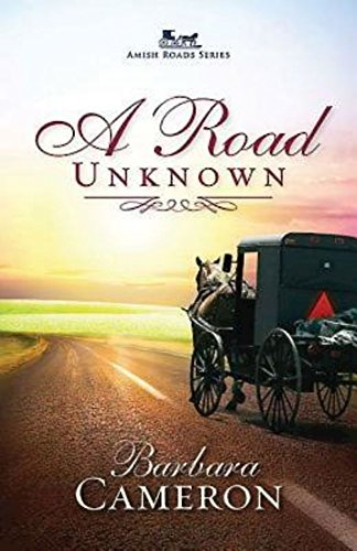 A Road Unknown Amish Roads Series Book 1