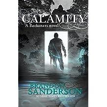 Calamity (Reckoners 3) by Brandon Sanderson (2016-02-18)