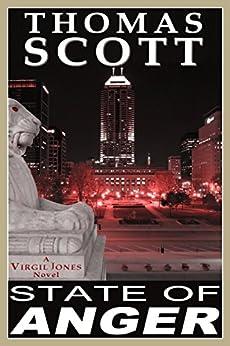 STATE OF ANGER: A Thriller (Virgil Jones Mystery, Thriller & Suspense Series Book 1) (English Edition) di [Scott, Thomas]