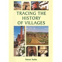 Tracing the History of Villages (Aspects of Local History) by Yorke Trevor (2001-12-01)