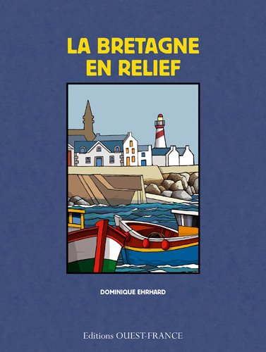 La Bretagne en relief