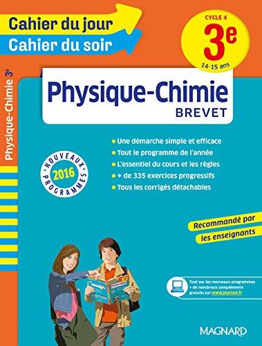 Cahier du jour/Cahier du soir Physique-Chimie 3e par Collectif