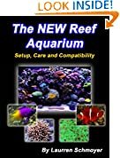 #9: The New Reef Aquarium: Setup, Care and Compatibility
