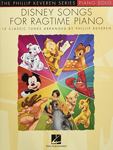 Disney Songs -For Ragtime Piano-: Noten, Sammelband für Klavier (The Phillip Keveren Series)