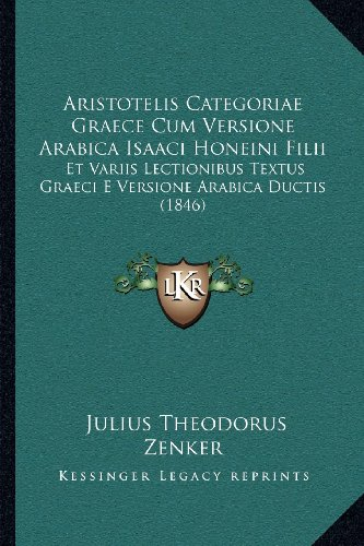 aristotelis-categoriae-graece-cum-versione-arabica-isaaci-honeini-filii-et-variis-lectionibus-textus