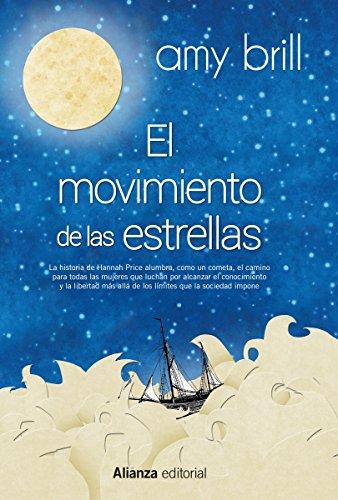 El movimiento de las estrellas (Alianza Literaria (Al)) por Amy Brill