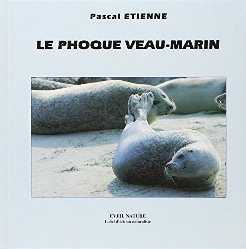 Le Phoque, veau-marin