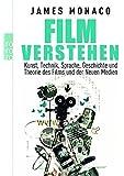 Film verstehen: Kunst, Technik, Sprache, Geschichte und Theorie des Films und der Neuen Medien