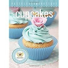 Cupcakes: Pasteleria Boutique
