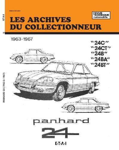 Les Archives du collectionneur, N 17 : Panhard 24C, 24CT, 24B, 24BA, 24BT, 1963-1967