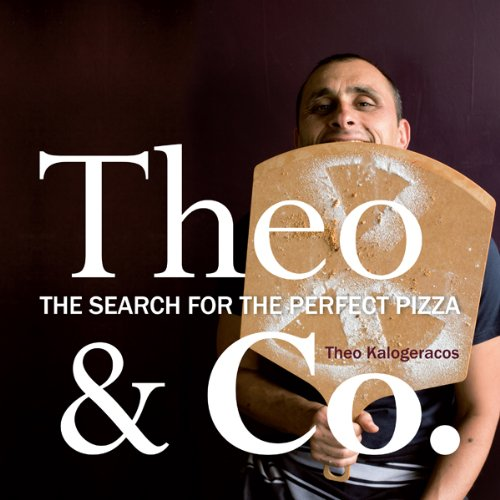 theo-co-the-search-for-the-perfect-pizza