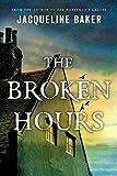 The Broken Hours by Jacqueline Baker (September 23,2014)