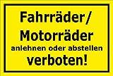 Schild - Fahrräder / Motorräder anlehnen oder abstellen verboten - 15x10cm mit Bohrlöchern | stabile 3mm starke Aluminiumverbundplatte – S00050-047-C +++ in 20 Varianten erhältlich