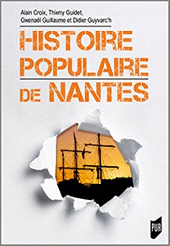 Descargar Libro Histoire populaire de Nantes de Didier Guyvarc'h