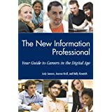 The New Information Professional: Your Guide to Careers in the Digital Age by Judy Lawson (2010-04-30)