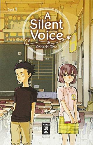 A Silent Voice 01 (Die Voice-buch)