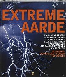 Extreme aarde / druk 1: de mooiste gevaarlijke plekken ter wereld