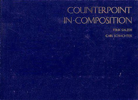 Counterpoint in Composition by Felix; Schachter, Carl Salzer (1969-07-30)