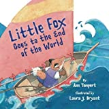 Little Fox Goes to the End of the World by Ann Tompert (2010-09-01)