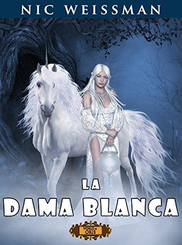 La Dama Blanca (El Destino del Mercader nº 2) por Nic Weissman
