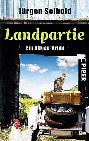 Landpartie: Ein Allgäu-Krimi (Allgäu-Krimis, Band 3)