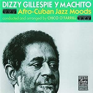Afro-Cuban Jazz Moods (Original Jazz Classics)