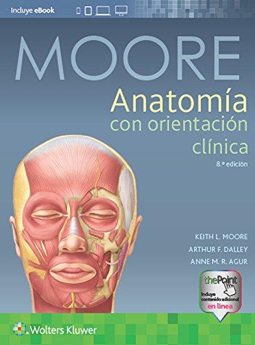 Anatomía con orientación clínica, 8.ª eBook: Keith L. Moore, Arthur ...