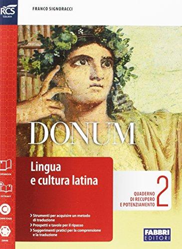 Donum quaderno. Openbook-Extrakit-Quaderno. Per le Scuole superiori. Con e-book. Con espansione online: 2
