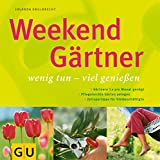 Weekend Gärtner