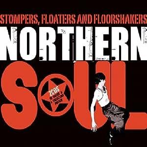 Stompers Floaters & Floorshakers: Essential Northern Soul