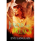 Jealous And Freakn' (Freakn' Shifters Book 2) (English Edition)