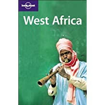 West Africa: Country and Regional Guide (LONELY PLANET WEST AFRICA)
