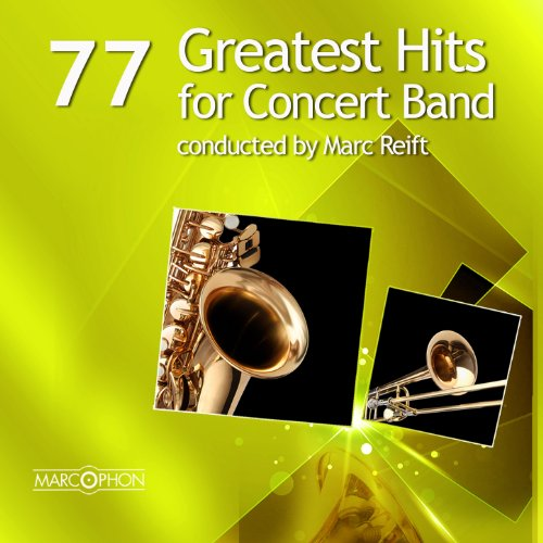 77 Greatest Hits for Concert Band