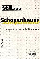 Schopenhauer Une Philosophie de la Désillusion
