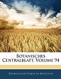 Botanisches Centralblatt, Volume 94