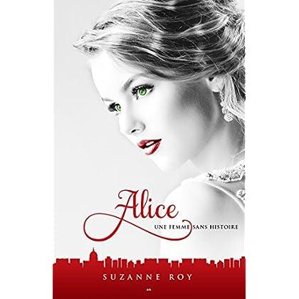 Une femme sans histoire (Alice t. 2)