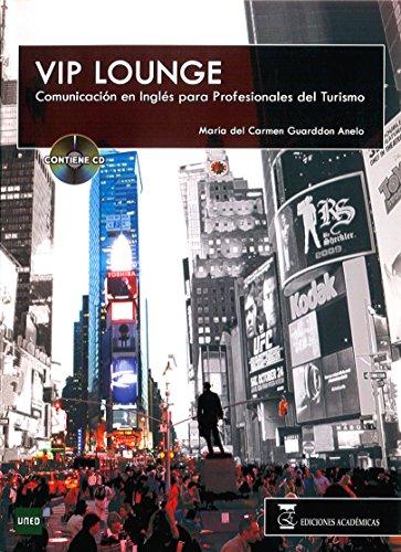 Vip lounge: Comunicación en inglés para profesionales del turismo