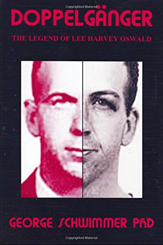 DOPPELGANGER: The Legend of Lee Harvey Oswald