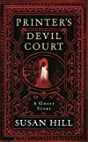 Printer's Devil Court (The Susan Hill Collection)