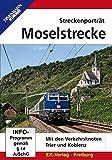 Streckenporträt Moselstrecke: Mit den Verkehrsknoten Trier und Koblenz