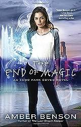 The End of Magic (Echo Park Coven Novel)