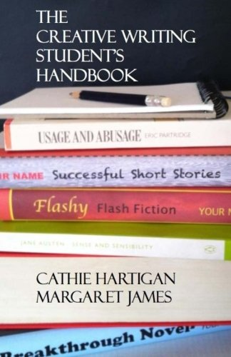 The Creative Writing Student's Handbook