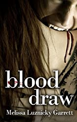 Blood Draw (Blood Type Book 2) (English Edition)
