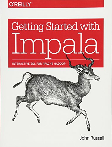 Pdfdownload getting started with impala interactive sql for apache pdfdownload getting started with impala interactive sql for apache hadoop by john russell full page fyjdtj574rt6e fandeluxe Gallery