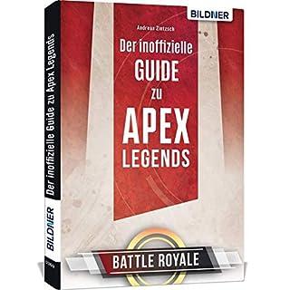 Der inoffizielle Guide zu Apex Legends