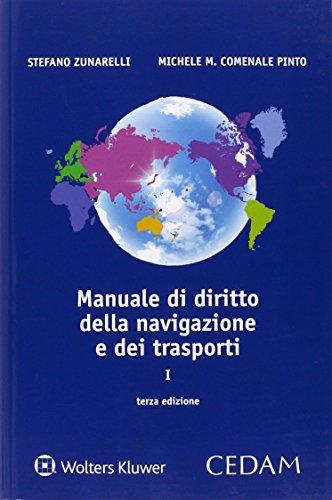 Manuale di diritto della navigazione e trasporti