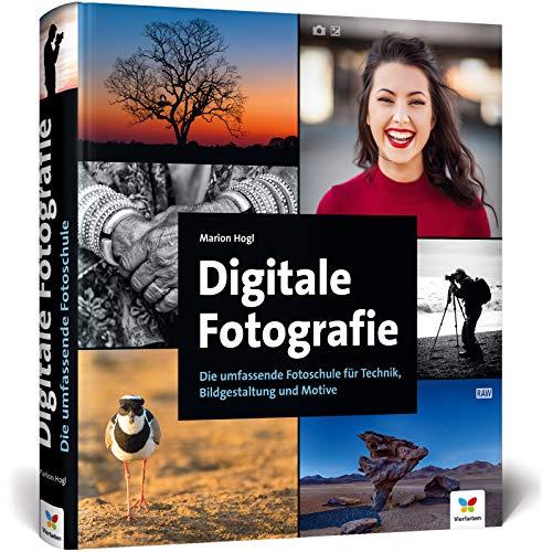 Digitale Fotografie: Die umfassende Fotoschule für Technik, Bildgestaltung und Motive Buch-Cover