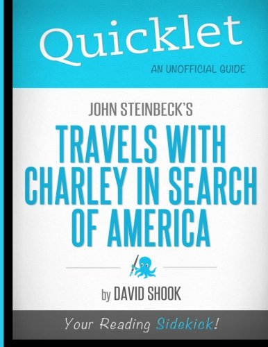Quicklet - John Steinbeck's Travels with Charley in Search of America por David Shook