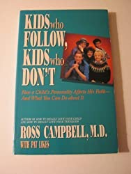 Kids Who Follow Kids Who Don't by Ross Campbell (1989-08-02)
